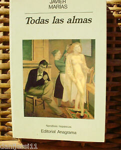 Javier-Marias-Todas-las-almas-Anagrama-1990-5-edicion