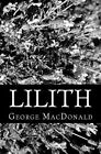 Lilith by George MacDonald (Paperback / softback, 2012)