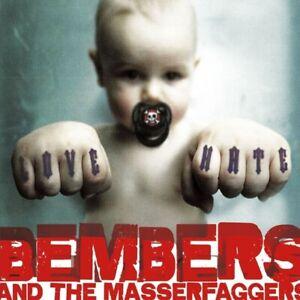 BEMBERS-AND-THE-MASSERFAGGERS-LOVE-HIM-HATE-HIM-NOTHING-CD-NEU