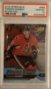 2016-2017-Thomas-Chabot-FOIL-PSA-10-UPPER-DECK-UD-YOUNG-GUNS-ROOKIE-CARD-RC-488
