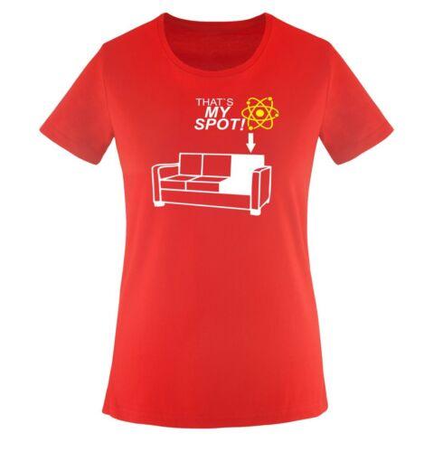 THE BIG BANG THEORY Fa THATS MY SPOT Damen Frauen T-Shirt Gr XS bis XXL vers