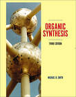 Organic Synthesis by Michael Smith (Hardback, 2011)