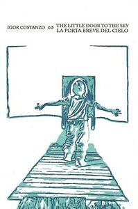 JACK-HIRSCHMAN-IGOR-COSTANZO-THE-LITTLE-DOOR-TO-THE-SKY-BOTTLE-OF-SMOKE-2015