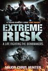 Extreme Risk by Chris Hunter (Hardback, 2010)