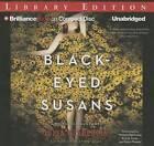 Black-Eyed Susans: A Novel of Suspense by Julia Heaberlin (CD-Audio, 2015)