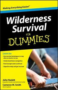 Wilderness Survival for Dummies, Paperback by Smith, Cameron M.; Haslett, Joh...