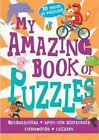 My Amazing Book of Puzzles by Parragon (Paperback, 2015)