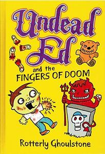 Undead-Ed-And-The-Fingers-Of-Doom-by-Rotterly-Ghoulstone-2014-Hardcover-Book-3