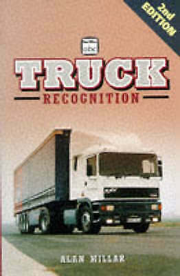 (Very Good)-Truck Recognition (Ian Allan abc S.) (Paperback)-Millar, Alan-071102