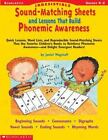 Irresistible Sound-Matching Sheets and Lessons That Build Phonemic Awareness : Quick Lessons, Word Lists, and Reproducible Sound-Matching Sheets That Use Favorite Children's Books to Reinforce Phonemic Awareness-And Delight Emergent Readers! by Janiel M. Wagstaff (2001, Paperback)