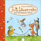 Juli Löwenzahn - Mein Kindergarten-Album von Kerstin Kipker und Andreas H. Schmachtl (2011, Gebundene Ausgabe)