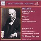 Frederick Delius - Delius: Orchestra Works, Vol. 3 (2000)