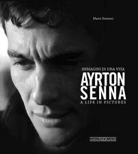 Ayrton Senna : Immagini Di una Vita/a Life in Pictures by Mario Donnini (2014, Hardcover)