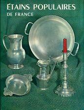 FOCHIER-HENRION Annette, Étains populaires de France. Editions Massin