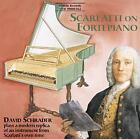 Sonatas on Fortepiano von David Schrader (2011)