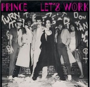Prince-Let-039-s-Work-Long-Version-amp-Gotta-Stop-Mess-US-12-034