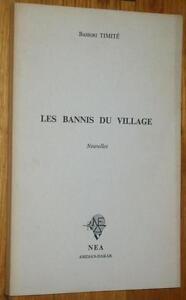 Bassori Timité LES BANNIS DU VILLAGE 1974 nouvelles Afrique Noire Côte d'Ivoire