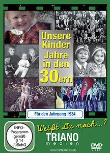 """DVD """"Unsere Kinder-Jahre in den 30ern für den Jahrgang 1934"""" zum 85. Geburtstag"""