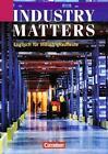 Industry Matters von Silvia Welt und Fritz Michler (2002, Taschenbuch)
