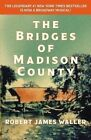 The Bridges of Madison County by Robert James Waller (Paperback / softback, 2014)