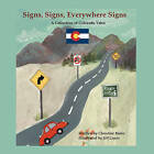 Signs, Signs, Everywhere Signs by Christine Blake, Jill Lopez (Paperback / softback, 2008)