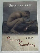 SUMMER SYMPHONY Brandon Shire Book Paperback SIGNED Autographed