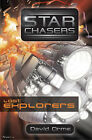 Starchasers and the Lost Explorers by David Orme (Paperback, 2008)
