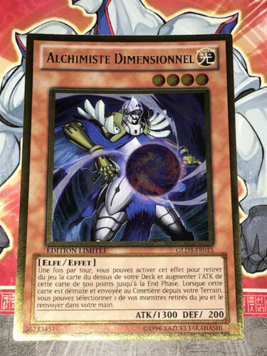 Carte YU GI OH ALCHIMISTE DIMENSIONNEL GLD3-FR015