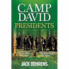 Camp David Presidents: Their Families and the World by Jack Behrens (Paperback / softback, 2014)