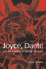 Joyce, Dante, and the Poetics of Literary Relations: Language and Meaning in  Finnegans Wake by Lucia Boldrini (Paperback, 2009)
