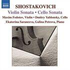 Shostakovich: Violin Sonata; Cello Sonata (CD, Oct-2006, Naxos (Distributor))