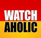 watchaholic1234