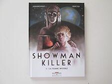 SHOWMAN KILLER T3 EO2012 NEUF LA FEMME INVISIBLE EDITION ORIGINALE DD1