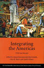 Integrating the Americas: FTAA and Beyond by Harvard University, The David Rockefeller Center for Latin American Studies (Hardback, 2004)