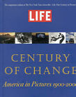 Life : Our Century of Change - America in Pictures, 1900-2000 by Little, Brown & Company (Hardback, 2000)