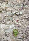 Configurations by Trevor Code (Paperback / softback, 2012)