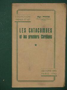 Les-catacombes-et-les-premiers-Chretiens-Mgr-PFISTER-1943