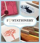 I Heart Stationery Fresh Inspirations for Handcrafted - Hardcover Charlott