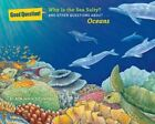 Why is the Sea Salty?: And Other Questions About Oceans by Sterling Publishing Co Inc (Paperback, 2014)