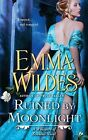 Ruined by Moonlight: A Whispers of Scandal Novel by Emma Wildes (Paperback / softback)