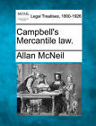 Campbell's Mercantile Law. by Allan McNeil (Paperback / softback, 2010)