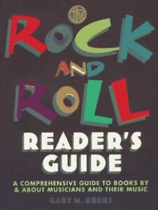 Very-Good-The-Rock-and-Roll-Reader-039-s-Guide-A-Comprehensive-Guide-to-Books-by-a