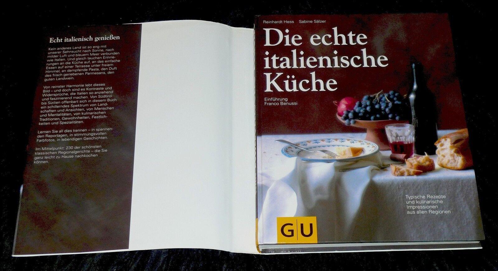 die echte italienische Küche Hess Reinhardt und Sabine Sälzer ...