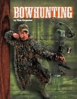 Bowhunting by Tom Carpenter (Hardback, 2015)