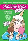 Dear Dumb Diary: Dumbness Is a Dish Best Served Cold by Jim Benton (2016, Hardcover)