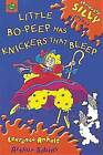Little Bo-Peep Has Knickers That Bleep by Laurence Anholt (Paperback, 2003)