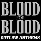 Outlaw Anthems by Blood for Blood (CD, Jan-2002, Victory Records (USA))