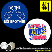 Big Brother Or Sister Set Of 2 Buttons Or Magnets I'm The I Am Little Pins 1185