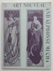 Art Nouveau and Alphonse Mucha - Catalogue Exposition Londres 1963