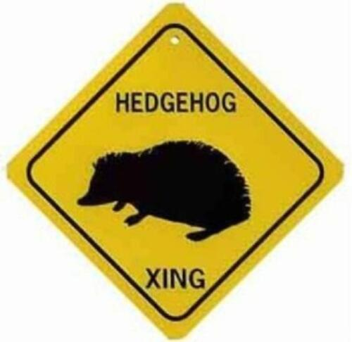 HEDGEHOG XING Aluminum Sign Won/'t rust or fade